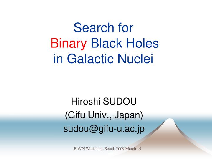 Search for binary black holes in galactic nuclei