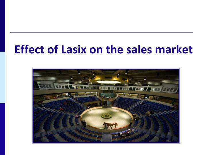 Effect of Lasix on the sales market