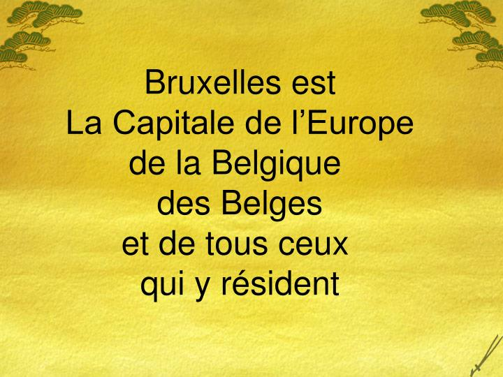 Bruxelles est