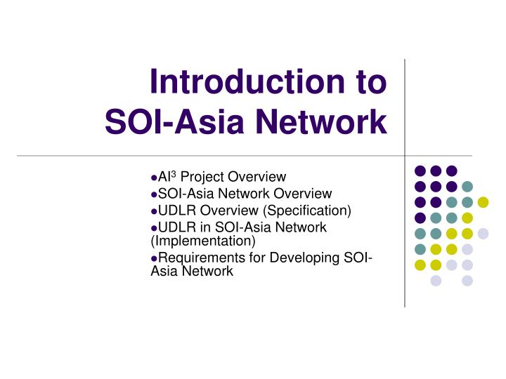 introduction to soi asia network n.