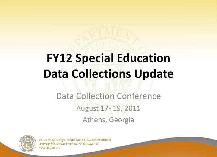 fy12 special education data collections update n.
