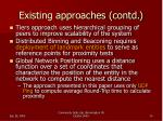 existing approaches contd