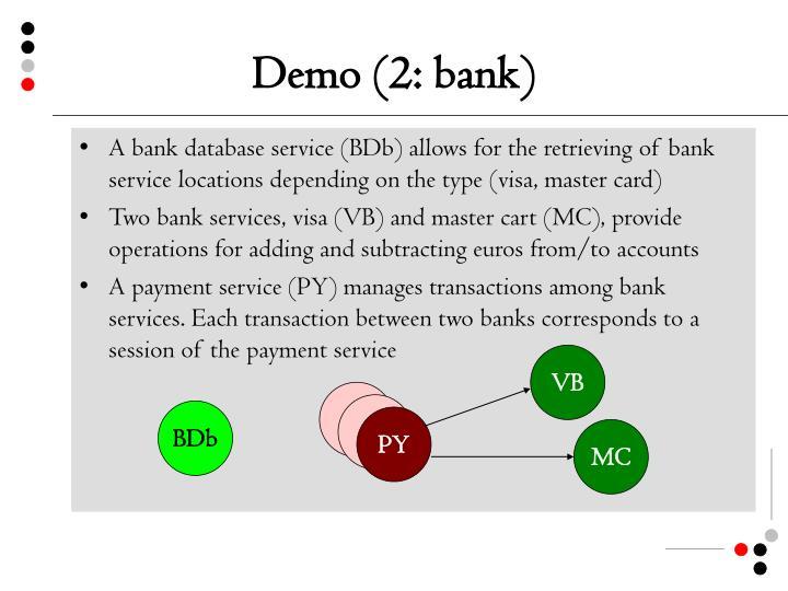 Demo (2: bank)