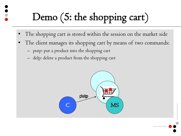 Demo (5: the shopping cart)