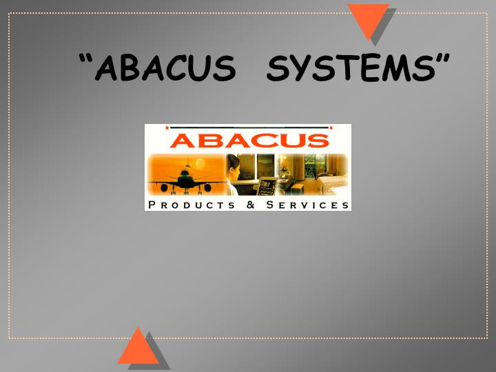 """""""ABACUS  SYSTEMS"""""""