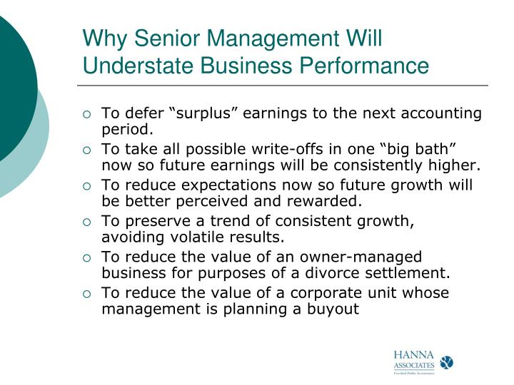 Why Senior Management Will Understate Business Performance