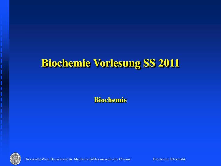 biochemie vorlesung ss 2011