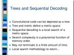 trees and sequential decoding