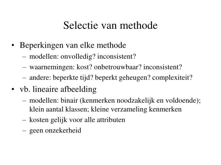 Selectie van methode