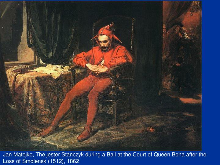 Jan Matejko, The jester Stanczyk during a Ball at the Court of Queen Bona after the Loss of Smolensk (1512), 1862