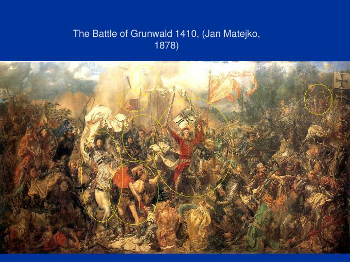 The Battle of Grunwald 1410, (Jan Matejko, 1878)