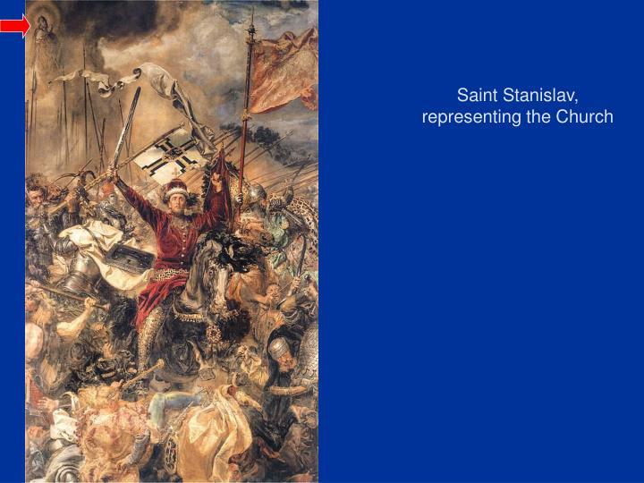 Saint Stanislav, representing the Church