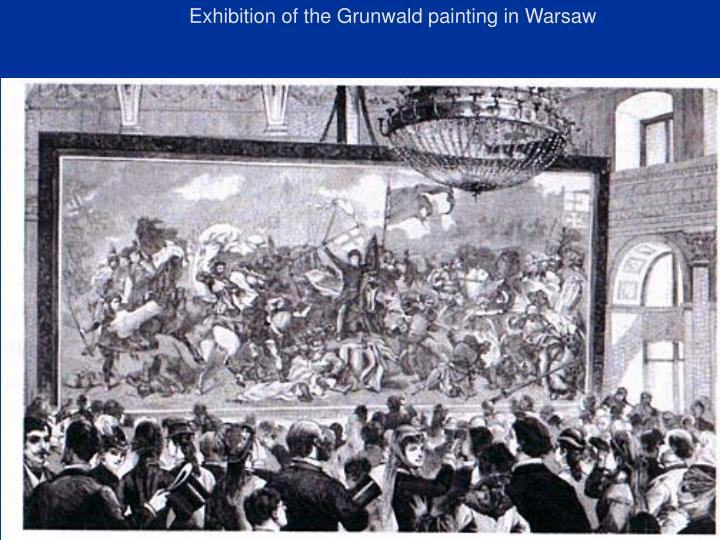 Exhibition of the Grunwald painting in Warsaw