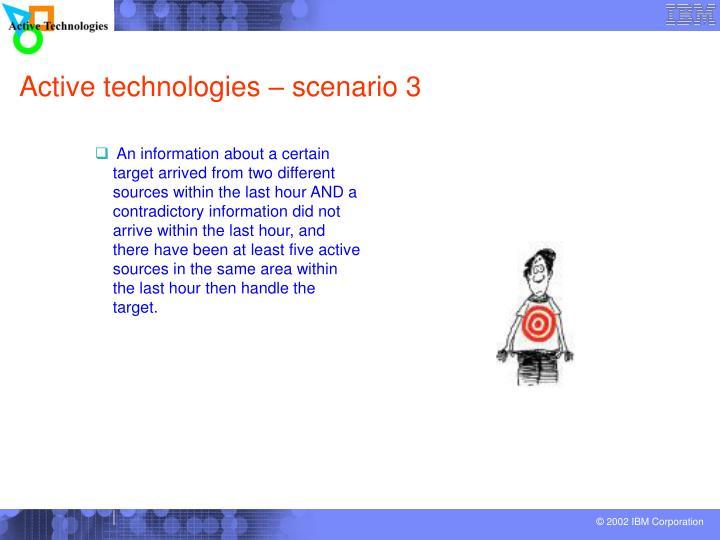 Active technologies – scenario 3