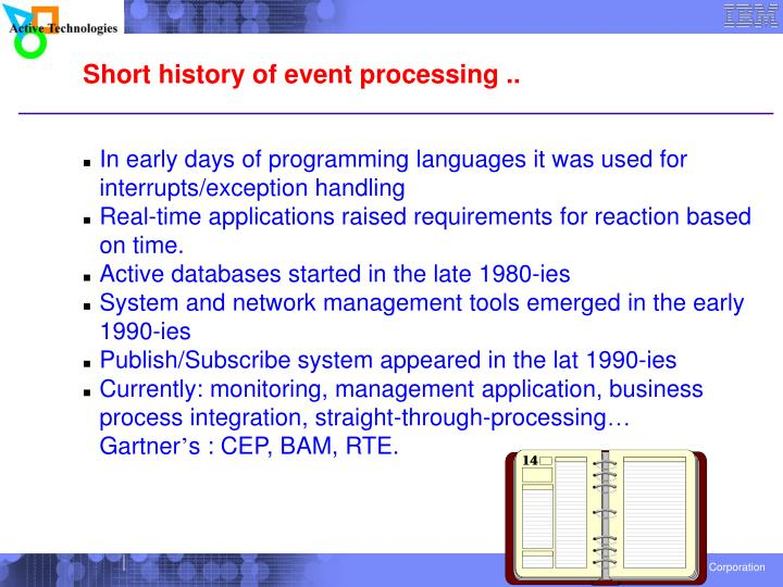 In early days of programming languages it was used for interrupts/exception handling