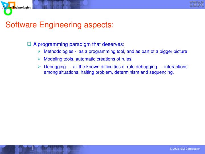 Software Engineering aspects: