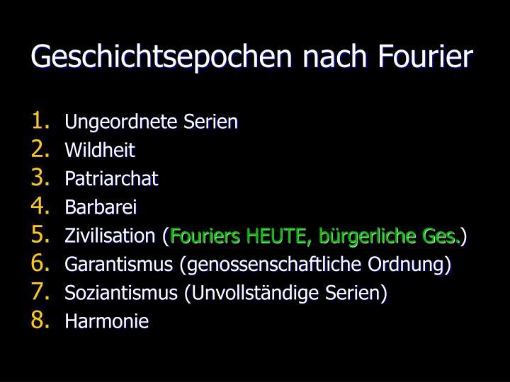 Geschichtsepochen nach Fourier