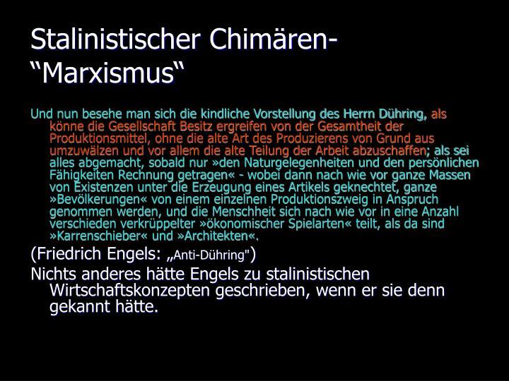 """Stalinistischer Chimären-""""Marxismus"""""""