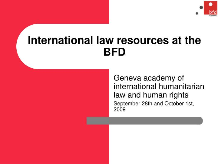 international law resources at the bfd n.