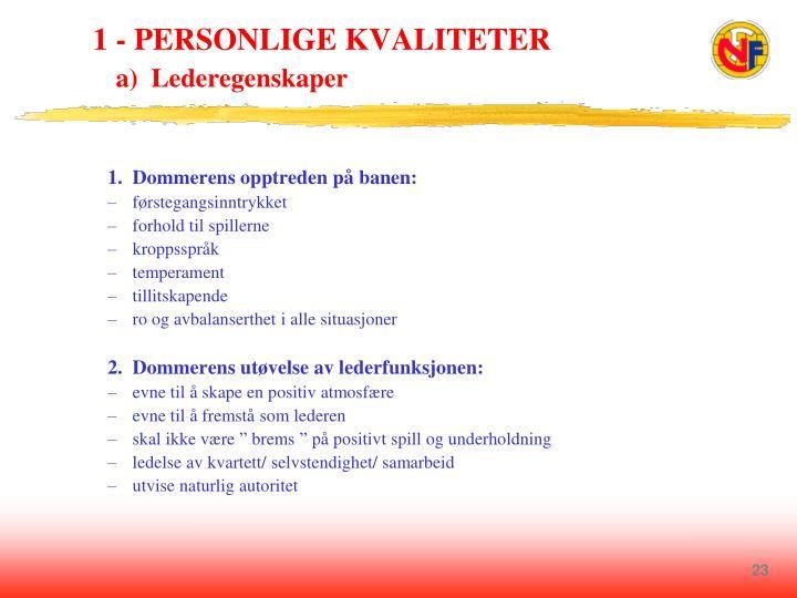 1 - PERSONLIGE KVALITETER