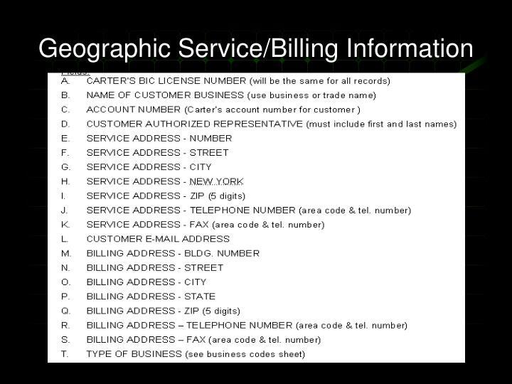 Geographic Service/Billing Information
