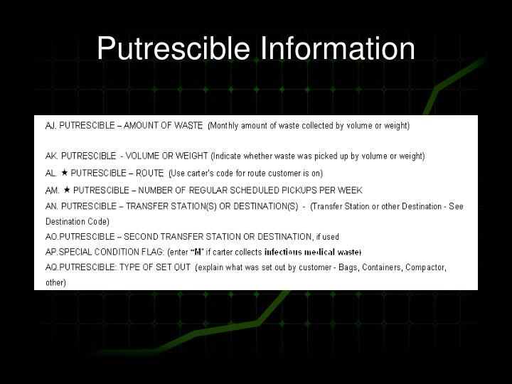 Putrescible Information