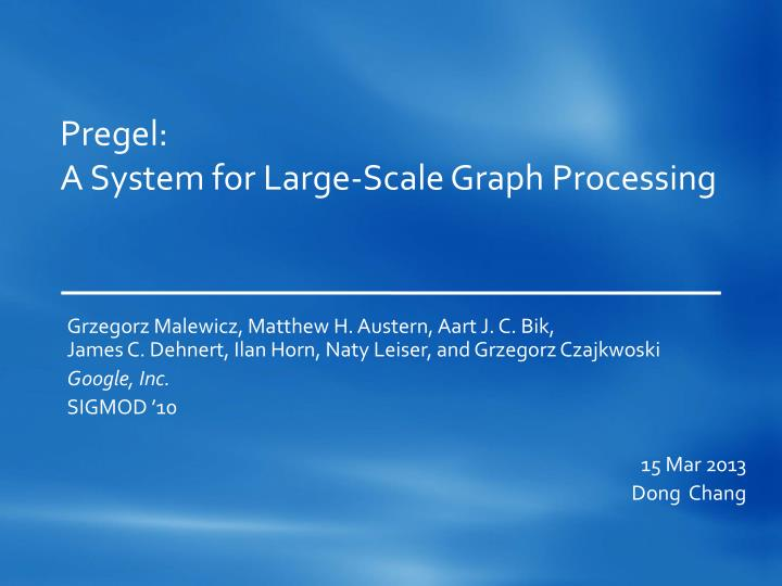 pregel a system for large scale graph processing n.