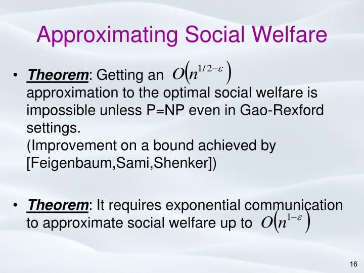 Approximating Social Welfare