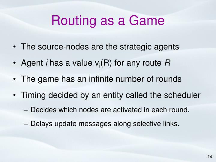 Routing as a Game