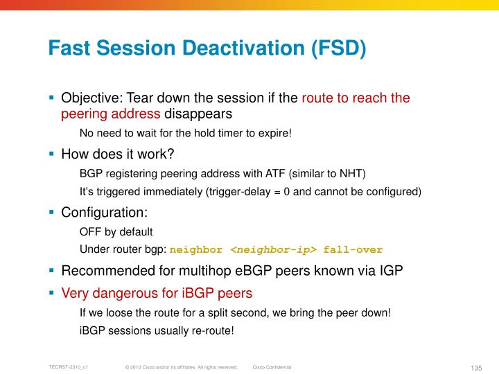 Fast Session Deactivation (FSD)