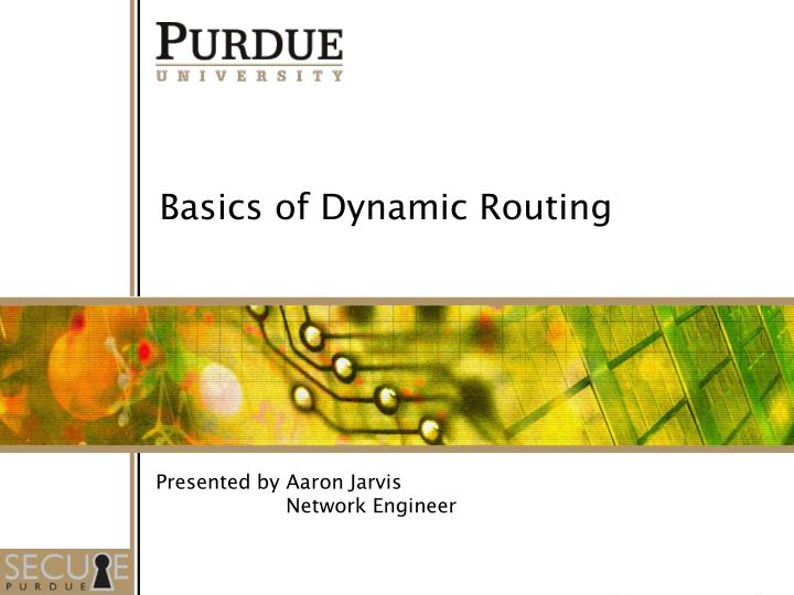 Basics of Dynamic Routing
