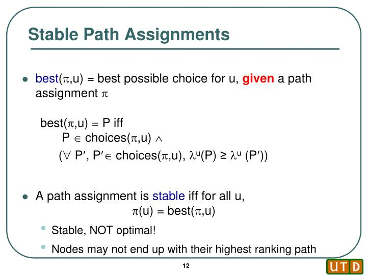 Stable Path Assignments