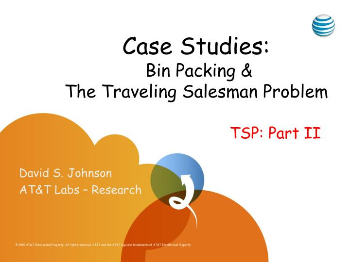 Case studies bin packing the traveling salesman problem