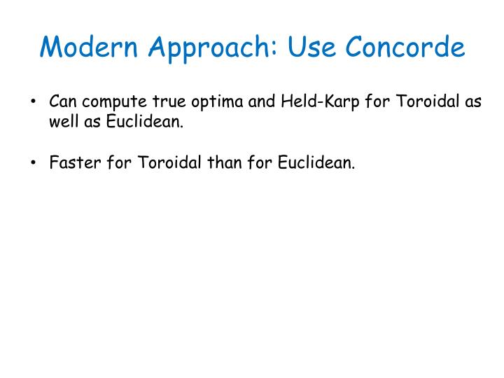 Modern Approach: Use Concorde