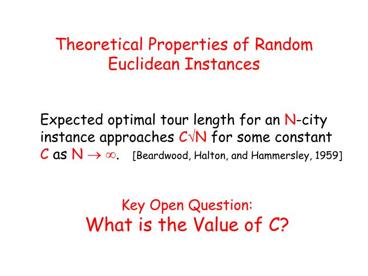 Theoretical Properties of Random Euclidean Instances