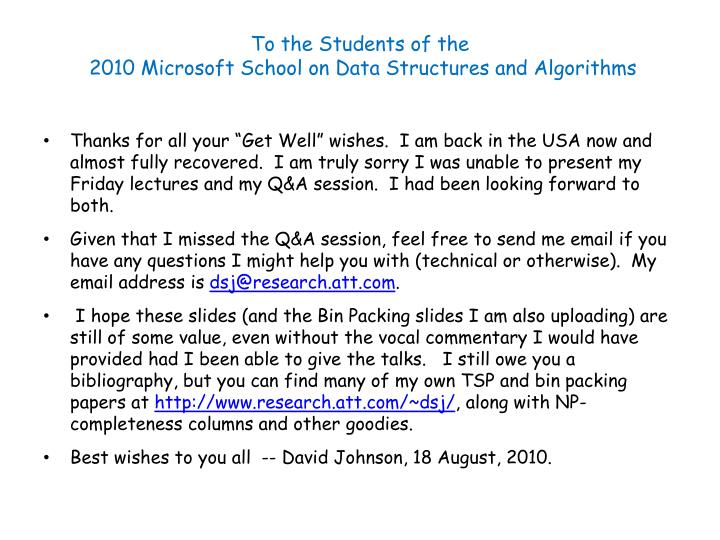 To the students of the 2010 microsoft school on data structures and algorithms