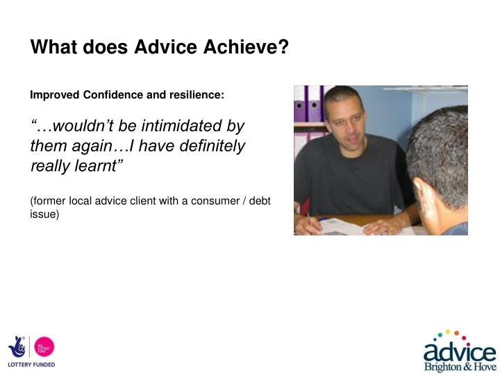 What does Advice Achieve?