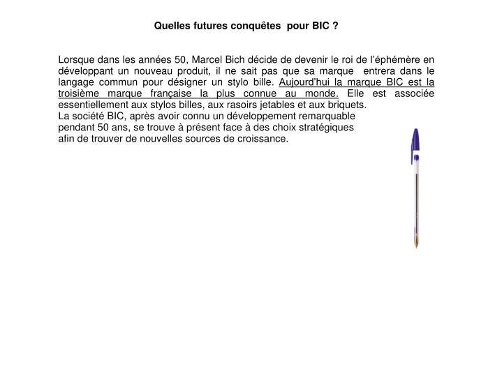 Quelles futures conquêtes  pour BIC?