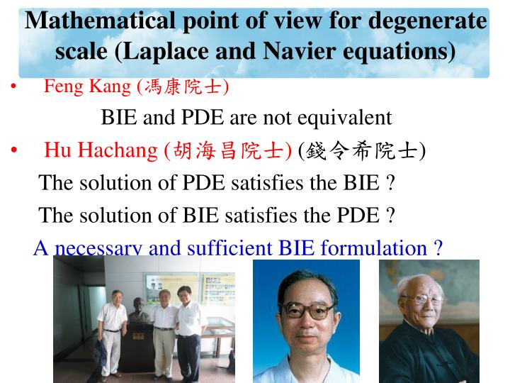 Mathematical point of view for degenerate scale laplace and navier equations