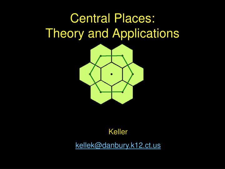 central places theory and applications n.
