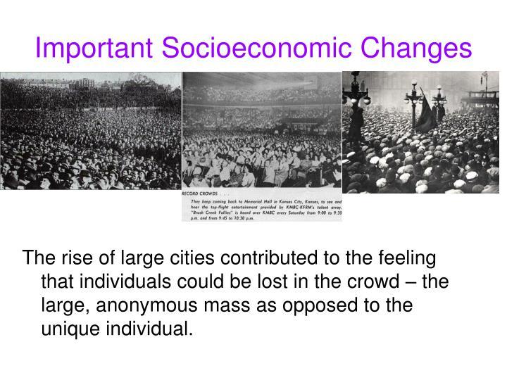 Important Socioeconomic Changes