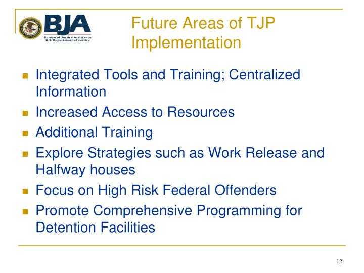 Future Areas of TJP Implementation