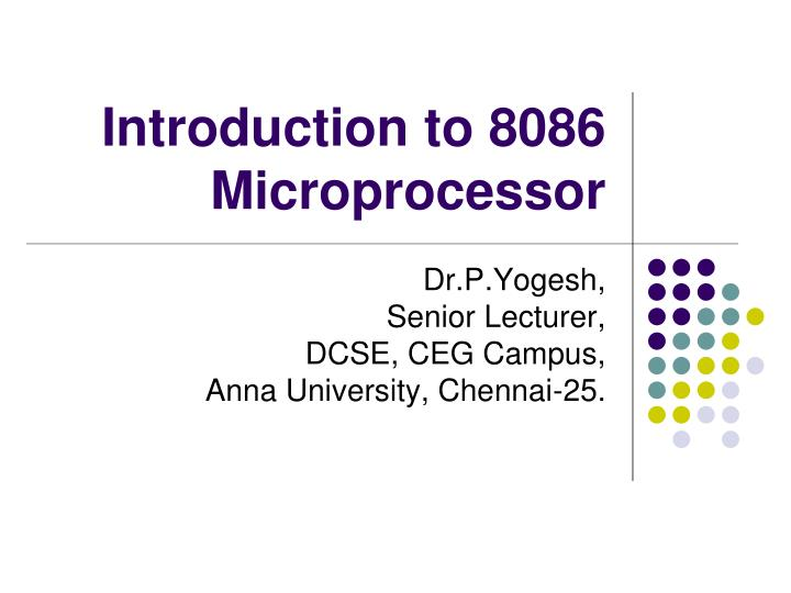 PPT - Introduction to 8086 Microprocessor PowerPoint