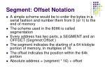 segment offset notation1