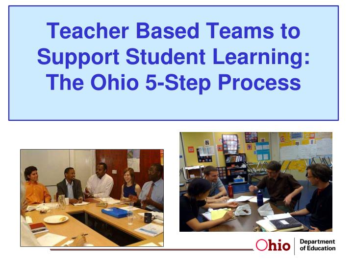 teacher based teams to support student learning the ohio 5 step process n.