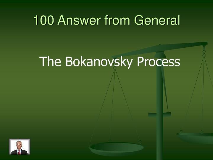 100 answer from general