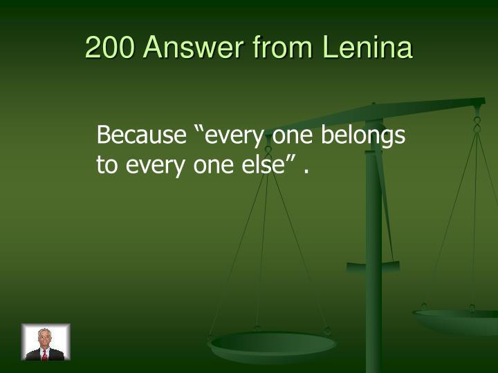 200 Answer from Lenina