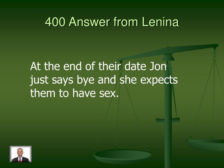 400 Answer from Lenina