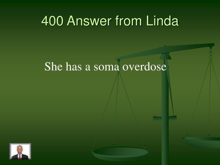 400 Answer from Linda