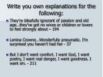 write you own explanations for the following